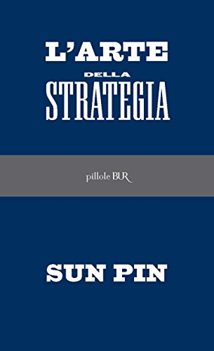 L'Arte della strategia (BUR PILLOLE)