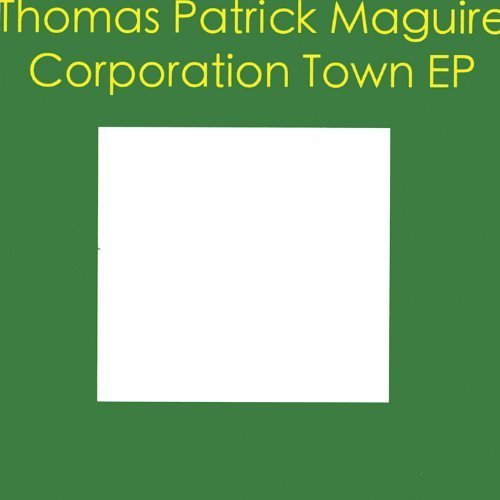 corporation-town-by-maguire-thomas-patrick-2009-05-05