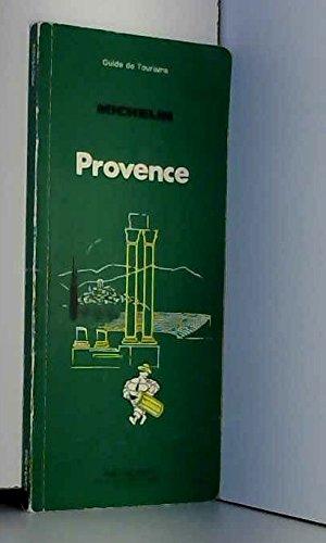 Provence (Guide de tourisme) par Manufacture française des pneumatiques Michelin (Broché)