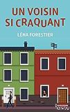 Un voisin si craquant (French Edition)