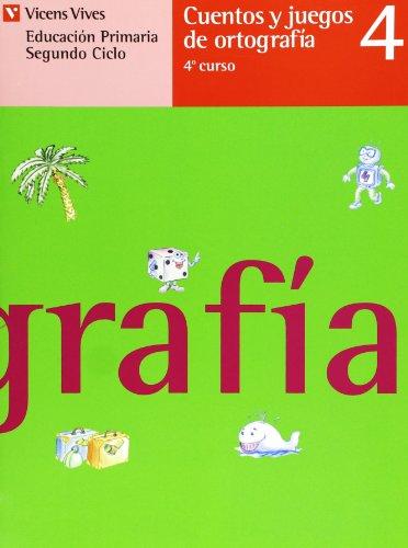 Cuentos Y Juegos De Ortografía 4 - 9788431632854