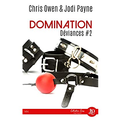 Domination: Déviances #2