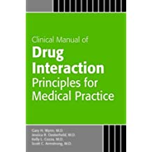 Clincal Manual of Drug Interaction: Principles for Medical Practice: The P450 System (Concise Guides)