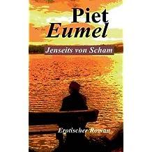 BY Eumel, Piet ( Author ) [ JENSEITS VON SCHAM (GERMAN) ] Sep-2014 [ Paperback ]