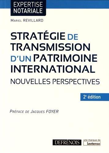 Stratégie de transmission d'un patrimoine international : Nouvelles perspectives