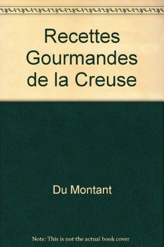 Recettes Gourmandes de la Creuse par Montant