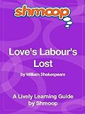 Love's Labour's Lost: Shmoop Study Guide