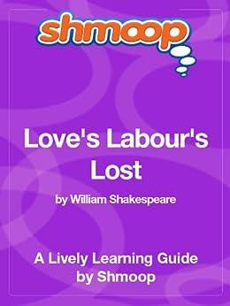 Love's Labour's Lost: Shmoop Study Guide par [Shmoop]