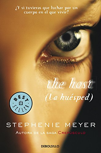 The Host: (La huésped) (BEST SELLER) por Stephenie Meyer
