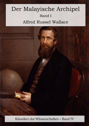 Buchseite und Rezensionen zu 'Der Malayische Archipel. Die Heimat des Orang-Utan und des Paradiesvogels. Band I.' von Alfred Russel Wallace