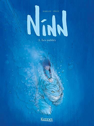 Ninn - série en cours n° 3 Les oubliés