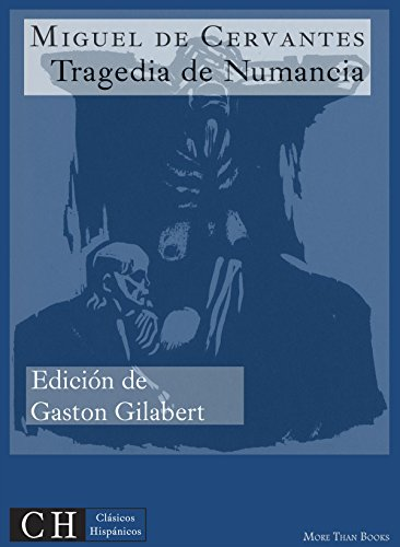 Tragedia de Numancia (Clásicos Hispánicos nº 48)