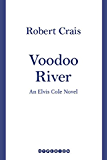 Voodoo River (An Elvis Cole Novel) (English Edition)