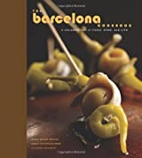 Barcelona Cookbook: A Celebration of Food, Wine, and Life