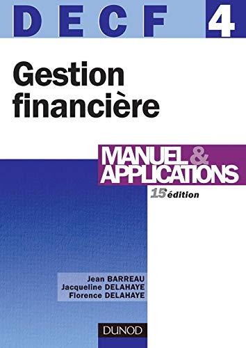 Gestion financière - DECF 4 - 15ème édition - Manuel & applications: Manuel & applications