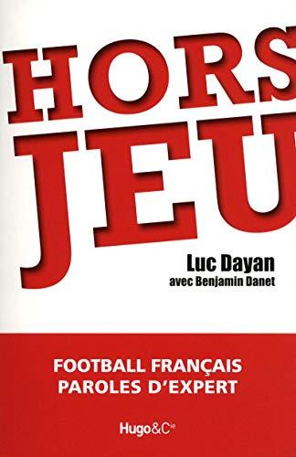 Hors jeu par Luc Dayan