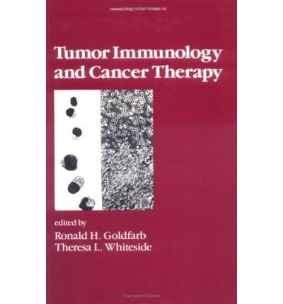 (TUMOR IMMUNOLOGY AND CANCER THERAPY) BY Goldfarb, Ronald H.(Author)Hardcover on (12 , 1993) par Ronald H. Goldfarb
