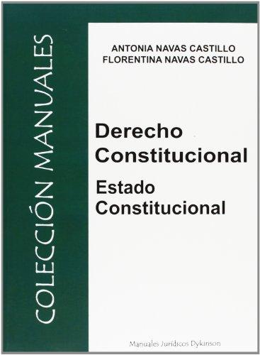Derecho Constitucional. Estado Constitucional por Antonia Navas Castillo