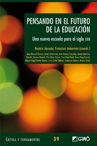 Pensando en el futuro de la educación: 039 (Critica Y Fundamentos)