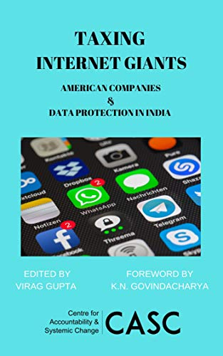 Taxing Internet Giants: American Companies & Data Protection in India (English Edition)