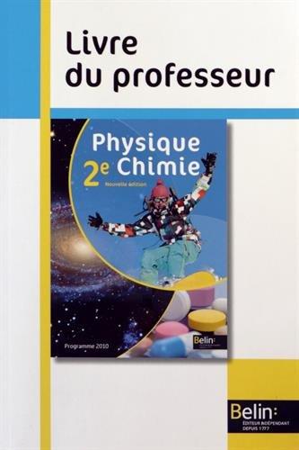 Physique Chimie 2e : Livre du professeur
