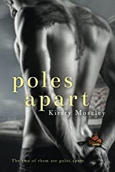 Poles Apart by Kirsty Moseley (2014-11-18)