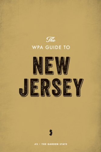 The WPA Guide to New Jersey: The Garden State (English Edition)