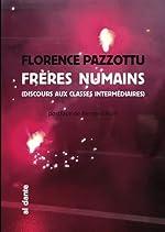 Frères numains - Discours aux classes intermédiaires de Florence Pazzottu