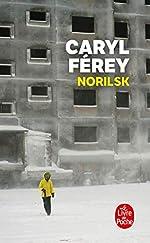 Norilsk de Caryl Férey