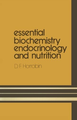 Essential Biochemistry, Endocrinology and Nutrition (Student S) by D.F. Horrobin (1971-02-28)