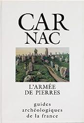Carnac, l'armée de pierres