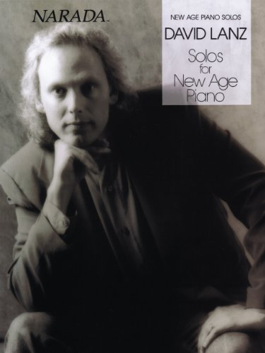 David Lanz - Solos for New Age Piano Songbook (English Edition)