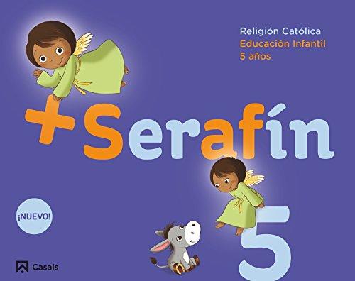 Serafín + (5 años)