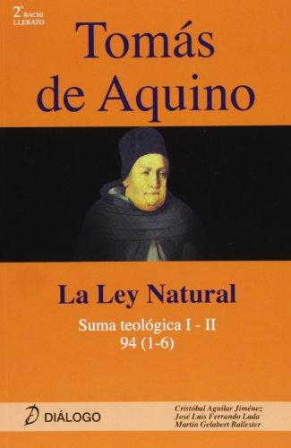 Tomas De Aquino - Ley Natural (Filosofia - Dialogo) por Aa.Vv.