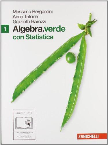 Algebra.verde. Statistica. Per le Scuole superiori. Con espansione online: 1