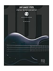 101 Bass Tips: Stuff All the Pros Know and Use. Pour Guitare Basse