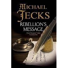 Rebellion's Message (A Jack Blackjack Mystery)
