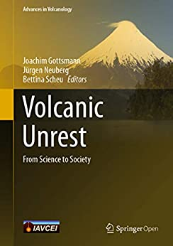 Volcanic Unrest: From Science To Society (advances In Volcanology) por Joachim Gottsmann