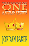 A Stolen Crown (Book of One series 2)