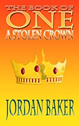 A Stolen Crown (Book of One series 2) (English Edition)