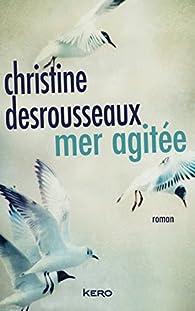 Mer agitée par Christine Desrousseaux