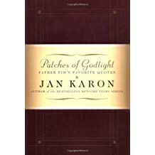 Patches of Godlight: Father Tim's Favorite Quotes by Jan Karon (2001-09-23)