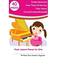 [(Music Lessons Planner for Girls: 40 Weeks Music Student's Organizer)] [Author: Tatiana Bandurina] published on (June, 2013)
