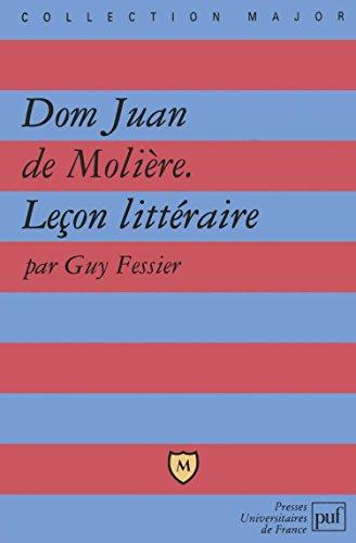 Dom Juan de Molière : Leçon littéraire