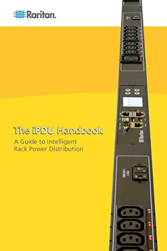 The iPDU Handbook: A Definitive Guide to Rack Power Distribution (English Edition) (Technologie Rack)