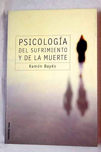 Psicología del sufrimiento y de la muerte (MR Prácticos) por Ramón Bayés