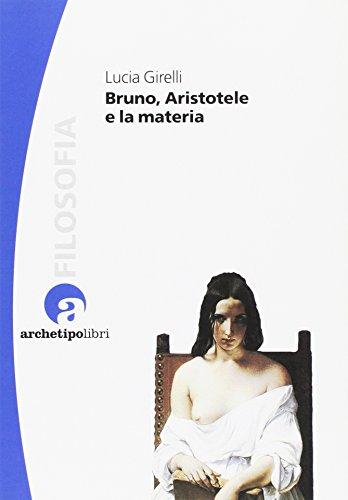 Bruno, Aristotele e la materia