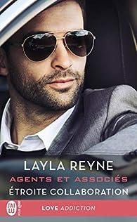 Agents et associés, tome 2 : Étroite collaboration par Layla Reyne