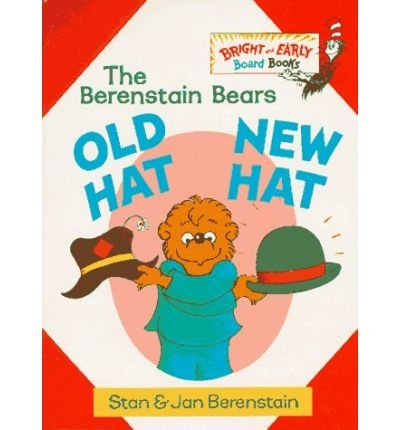 [Old Hat, New Hat] [by: Stan Berenstain]