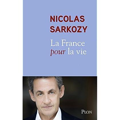 La France pour la vie (Plon)